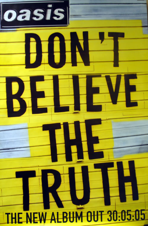 Oasis Don't Believe The Truth poster UK OASPODO617854