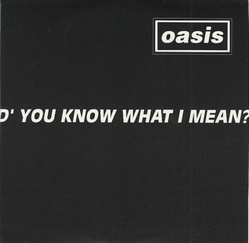 """Oasis D'you Know What I Mean? - 1 Track CD single (CD5 / 5"""") UK OASC5DY90626"""