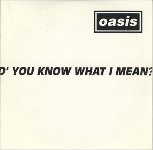 """Oasis D'you Know What I Mean? - 2-track CD single (CD5 / 5"""") UK OASC5DY89841"""