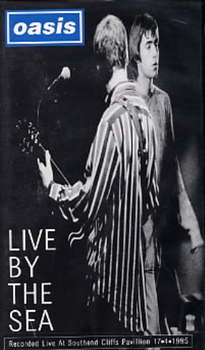 Oasis Live By The Sea video (VHS or PAL or NTSC) UK OASVILI56129
