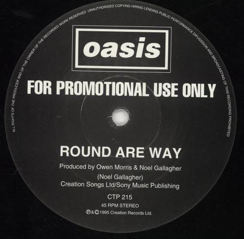 "Oasis Round Are Way 12"" vinyl single (12 inch record / Maxi-single) UK OAS12RO56075"