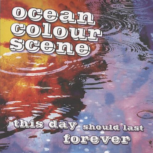 """Ocean Colour Scene This Day Should Last Forever 7"""" vinyl single (7 inch record) UK OCS07TH326939"""
