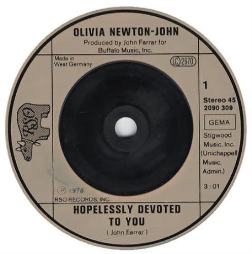 "Olivia Newton John Hopelessly Devoted To You 7"" vinyl single (7 inch record) German ONJ07HO67081"