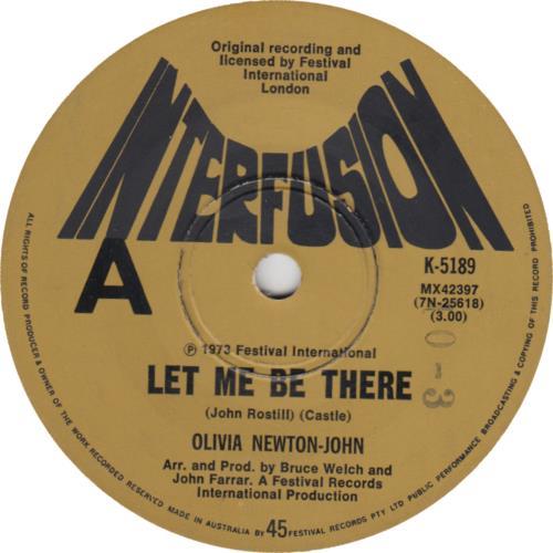 """Olivia Newton John Let Me Be There 7"""" vinyl single (7 inch record) Australian ONJ07LE414905"""