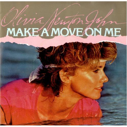"Olivia Newton John Make A Move On Me 7"" vinyl single (7 inch record) German ONJ07MA414271"