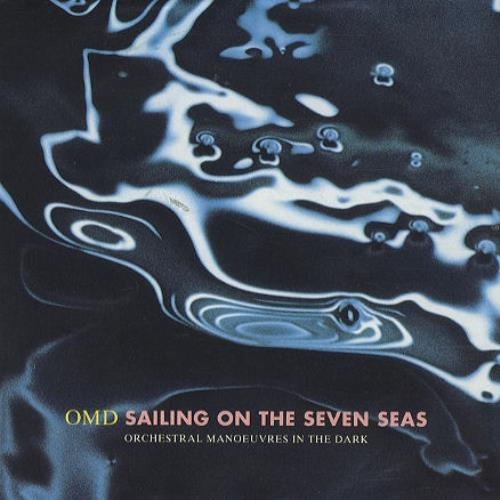 """Orchestral Manoeuvres In The Dark Sailing On The Seven Seas 7"""" vinyl single (7 inch record) UK OMD07SA68964"""