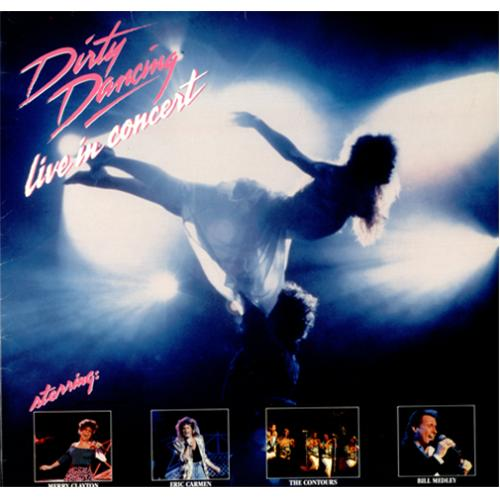 Original Soundtrack Dirty Dancing Live In Concert Uk 2 Lp