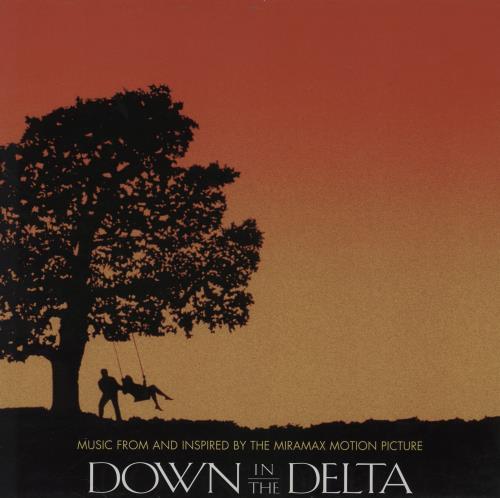 "Original Soundtrack Down In The Delta - Orange Vinyl 12"" vinyl single (12 inch record / Maxi-single) UK OST12DO763001"