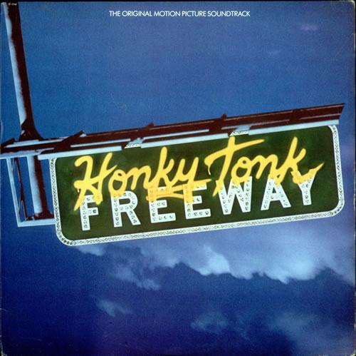 Original Soundtrack Honky Tonk Freeway vinyl LP album (LP record) US OSTLPHO512515