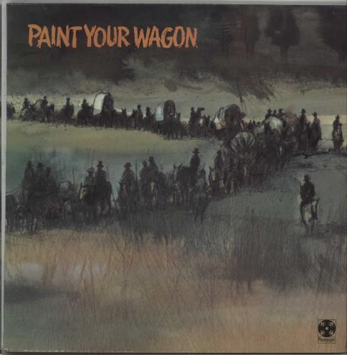 Original Soundtrack Paint Your Wagon vinyl LP album (LP record) UK OSTLPPA317352