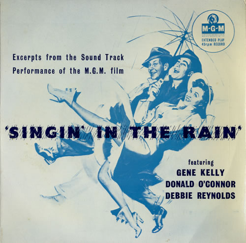 "Original Soundtrack Singin' In The Rain 7"" vinyl single (7 inch record) UK OST07SI550915"