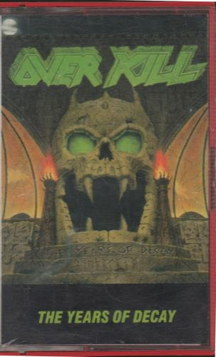 Overkill The Years Of Decay German cassette album (666903)