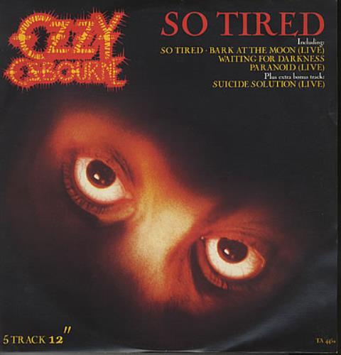 """Ozzy Osbourne So Tired 12"""" vinyl single (12 inch record / Maxi-single) UK OZZ12SO121736"""