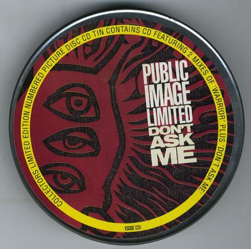 "P.I.L. Don't Ask Me - Metal Tin CD single (CD5 / 5"") UK PILC5DO51267"