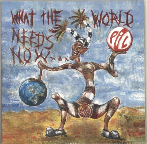 P.I.L. What The World Needs Now... - Blue Vinyl - Sealed 2-LP vinyl record set (Double Album) UK PIL2LWH713870