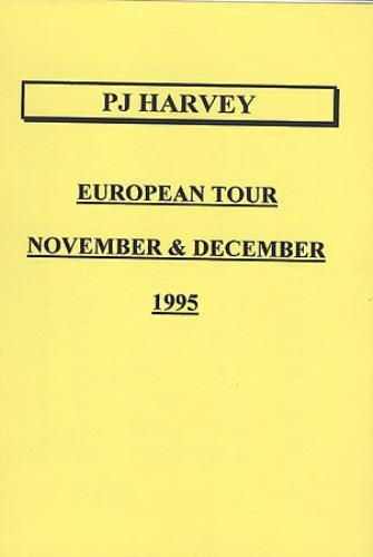 P.J. Harvey European Tour - 1995 Tour Itinerary Itinerary UK PJHBKEU404082
