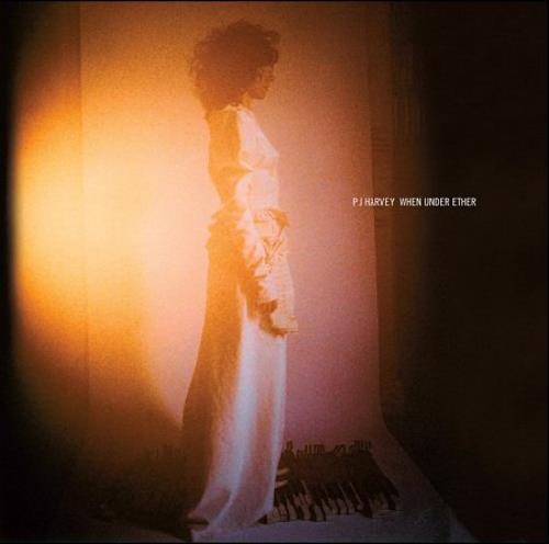 "P.J. Harvey When Under Ether 7"" vinyl single (7 inch record) UK PJH07WH413422"