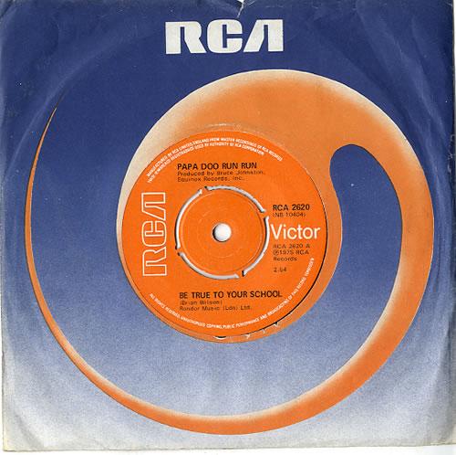"Papa Doo Run Run Be True To Your School 7"" vinyl single (7 inch record) UK P7Y07BE612725"