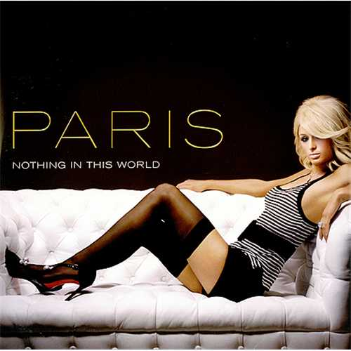 "Paris Hilton Nothing In This World - Doublepack 12"" vinyl single (12 inch record / Maxi-single) US 69R12NO409860"
