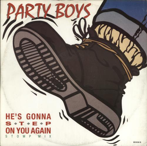 """Party Boys He's Gonna Step On You Again 12"""" vinyl single (12 inch record / Maxi-single) UK PTY12HE56411"""