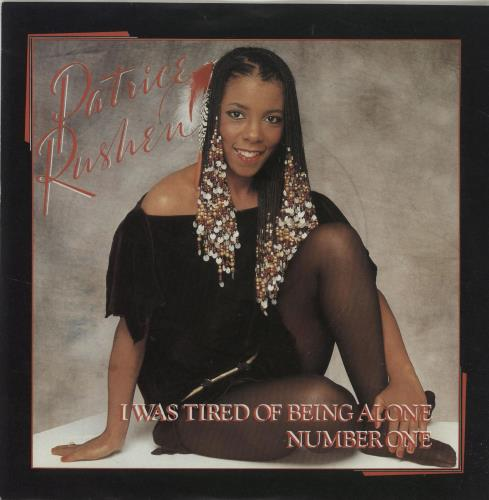 "Patrice Rushen I Was Tired Of Being Alone 7"" vinyl single (7 inch record) UK PTR07IW688124"