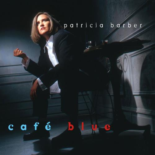 Patricia Barber Cafe Blue - 1STEP 180gm 45RPM 2-LP vinyl record set (Double Album) US P\B2LCA759532
