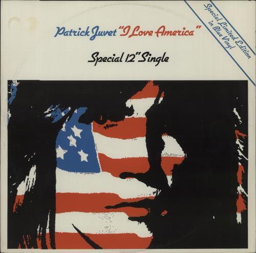 """Patrick Juvet I Love America - Blue Vinyl 12"""" vinyl single (12 inch record / Maxi-single) UK JUV12IL124211"""