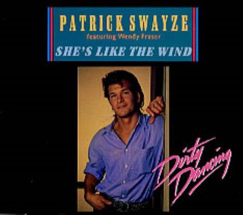 Patrick Swayze She's Like The Wind UK CD single (CD5 / 5 ...