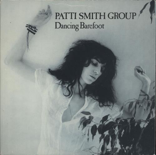 "Patti Smith Dancing Barefoot 7"" vinyl single (7 inch record) UK PTI07DA70297"
