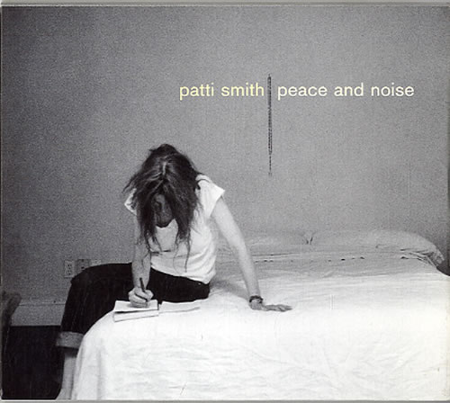 Patti Smith Peace And Noise CD album (CDLP) UK PTICDPE633463