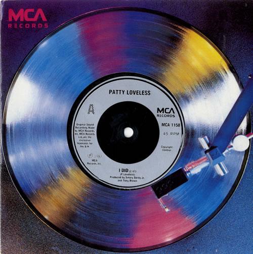 "Patty Loveless I Did 7"" vinyl single (7 inch record) UK YLO07ID601781"