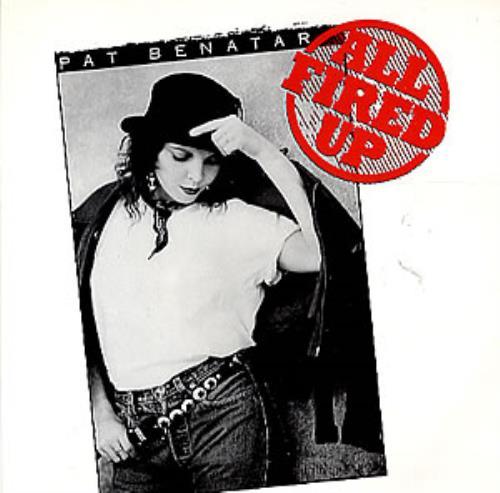 Pat benatar all fired up uk 7 vinyl single 7 inch record 161023 pat benatar all fired up 7 vinyl single 7 inch record uk ben07al161023 m4hsunfo