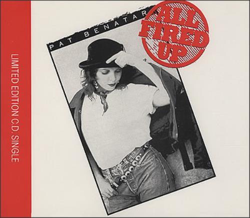 "Pat Benatar All Fired Up CD single (CD5 / 5"") UK BENC5AL69963"