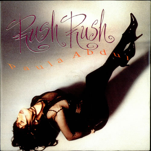 "Paula Abdul Rush Rush 7"" vinyl single (7 inch record) UK ABD07RU208291"