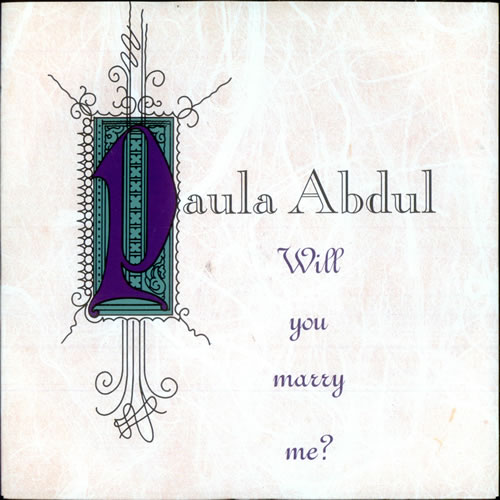 "Paula Abdul Will You Marry Me? 7"" vinyl single (7 inch record) UK ABD07WI514840"