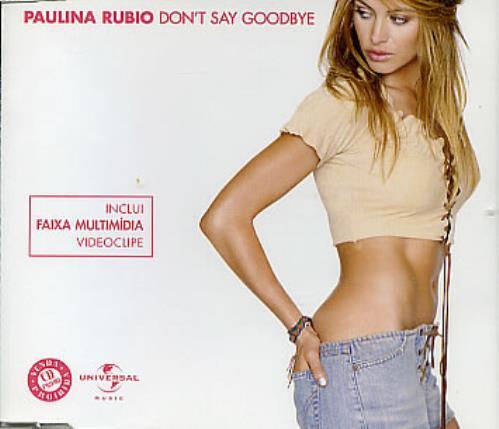 "Paulina Rubio Don't Say Goodbye CD single (CD5 / 5"") Brazilian PNAC5DO285962"
