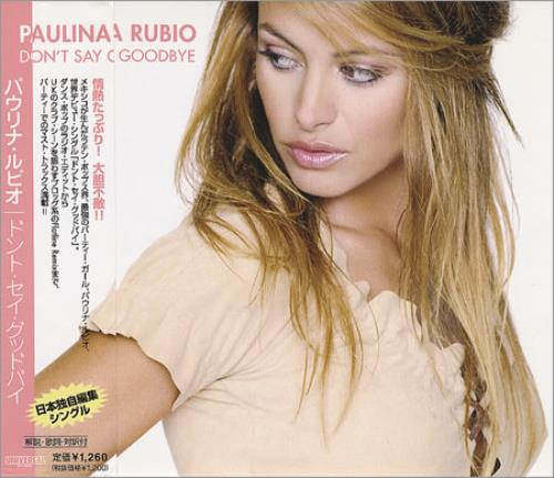"Paulina Rubio Don't Say Goodbye CD single (CD5 / 5"") Japanese PNAC5DO380177"