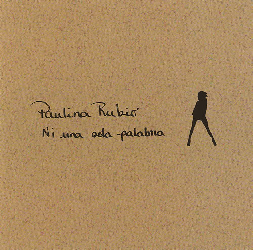 "Paulina Rubio Ni Una Sola Palabra CD single (CD5 / 5"") US PNAC5NI491515"