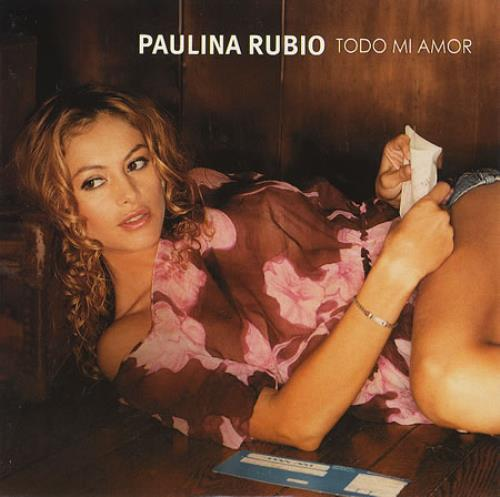 "Paulina Rubio Todo Mi Amor CD single (CD5 / 5"") Mexican PNAC5TO230357"