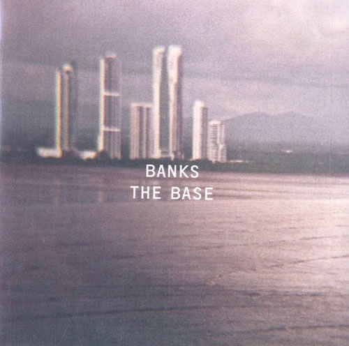 Paul Banks The Base CD-R acetate UK P48CRTH586399