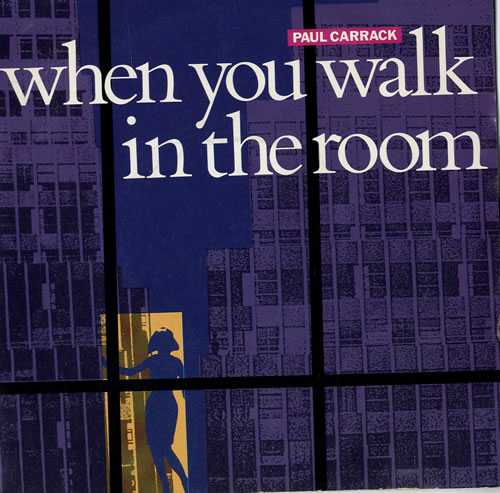 """Paul Carrack When You Walk In The Room 7"""" vinyl single (7 inch record) UK PCA07WH242583"""