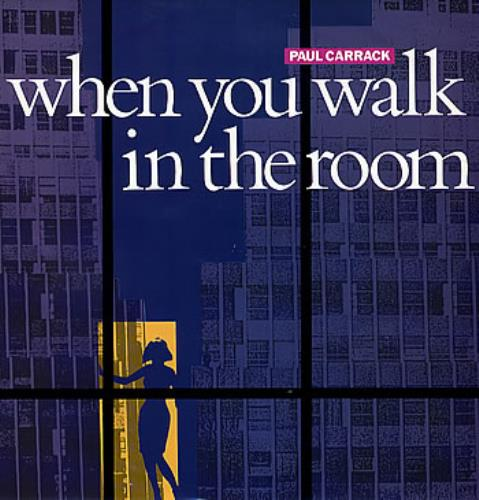 "Paul Carrack When You Walk In The Room 12"" vinyl single (12 inch record / Maxi-single) UK PCA12WH278882"