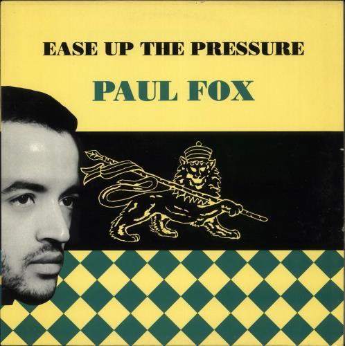 Paul Fox Ease Up The Pressure vinyl LP album (LP record) UK Q7ULPEA709163