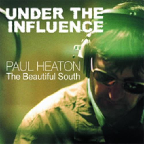 Paul Heaton Under The Influence CD album (CDLP) UK PONCDUN273312