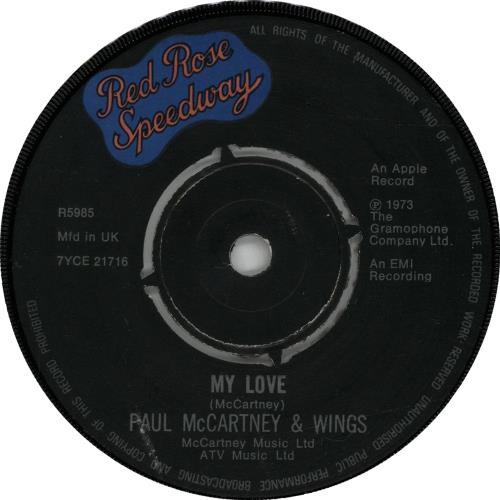 "Paul McCartney and Wings My Love - 2nd 7"" vinyl single (7 inch record) UK MCC07MY242087"