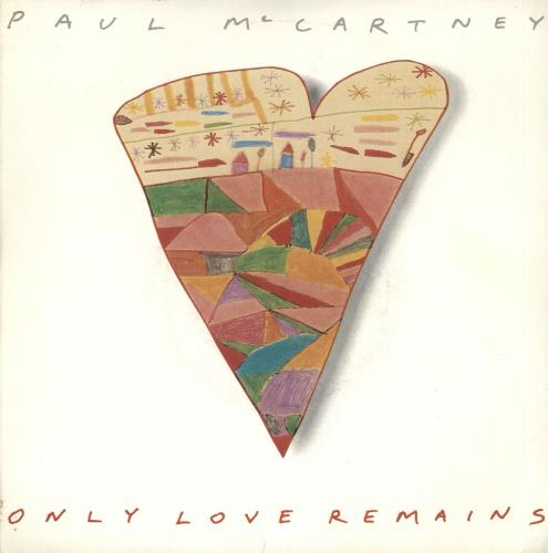 """Paul McCartney and Wings Only Love Remains - P/S 7"""" vinyl single (7 inch record) UK MCC07ON55871"""