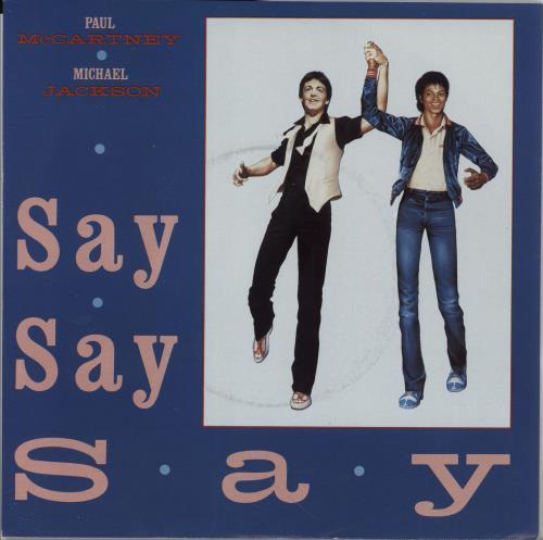 "Paul McCartney and Wings Say Say Say - Matt Picture sleeve 7"" vinyl single (7 inch record) Dutch MCC07SA754740"