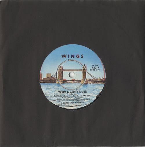 """Paul McCartney and Wings With A Little Luck - 4-prong 7"""" vinyl single (7 inch record) UK MCC07WI520611"""