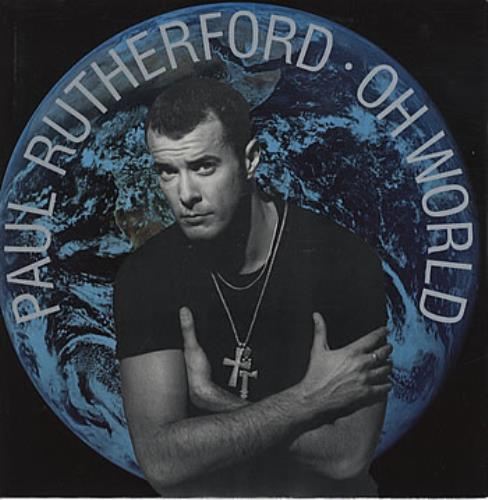 "Paul Rutherford Oh World 12"" vinyl single (12 inch record / Maxi-single) UK RUT12OH101524"