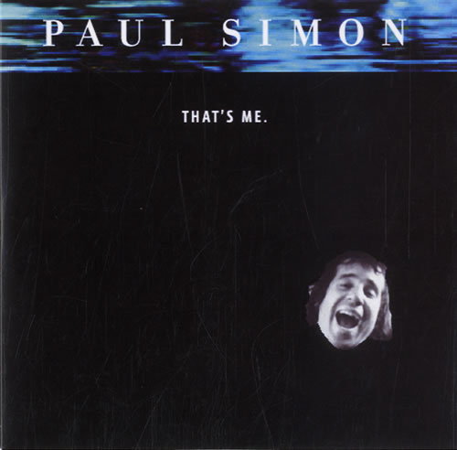 "Paul Simon That's Me CD single (CD5 / 5"") UK PSIC5TH584889"